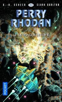 Perry Rhodan n°353 - Le Messager pétrifié