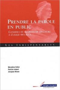 Prendre la parole en public : Conseils et modèles de discours à l'usage des élus