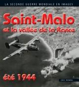 Saint-Malo et la vallée de la rance été 1944