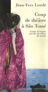 Coup de théâtre à Sao Tomé