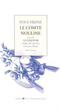 Le comte Nouline suivi de Le coq d'or