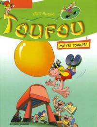 Toufou : Maître Tonnerre