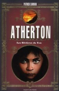 Atherton T2 - Riviere de Feu