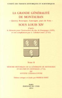 La grande généralité de Montauban sous Louis XIV : 2 volumes
