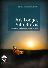 Ars Longa, Vita Brevis