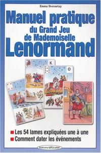 Manuel pratique du Grand Jeu de Mademoiselle Lenormand
