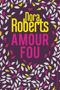 Amour fou: Edition Collector - 2 romans