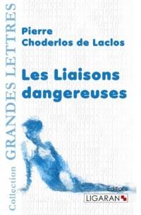 Les liaisons dangereuses (grands caractères et version numérique gratuite)
