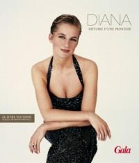Diana : Histoire d'une princesse
