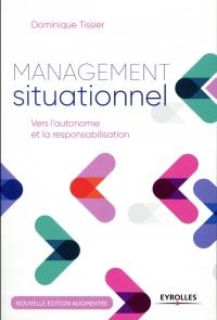 Management situationnel: Vers l'autonomie et la responsabilisation