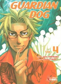 Guardian Dog, Tome 4 :