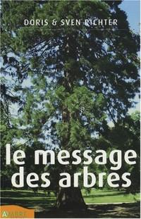 Le Message des arbres : Guérison holistique grâce aux élixirs des arbres