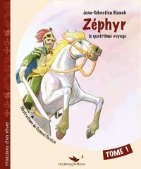 Zephyr - Tome 1