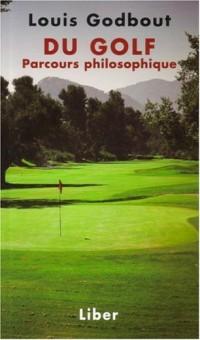 Du golf : Parcours philosophique