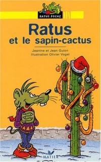 Ratus et le sapin Cactus