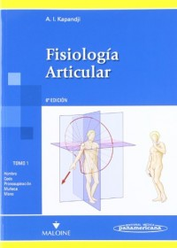 Fisiologia Articular / Articular physiology: Miembros Superiores / Upper Limb