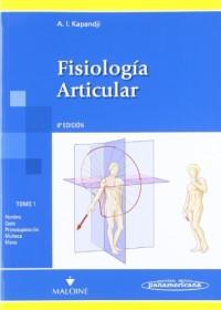 Fisiologia Articular / Articular physiology: Miembros Superiores / Upper Limb