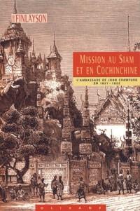 Mission au Siam et en Cochinchine 1821-1822