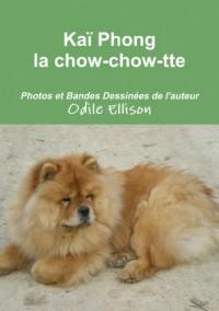 Kaï Phong la chow-chow-tte