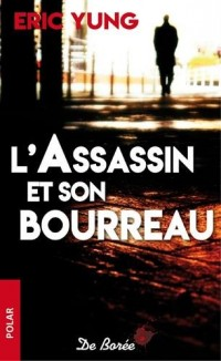 L'assassin et son bourreau