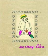 Gérard Guyomard - en Vamp Libre