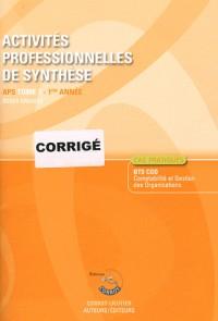 Activites Professionnelles de Synthese (Aps) T1 Corrige - Aps du Bts Cgo 1re Annee