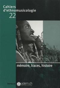 Cahiers d'éthnomusicologie 22- mémoire,