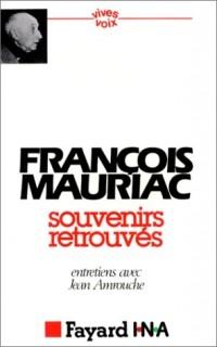 Souvenirs retrouvés : Entretiens avec Jean Amrouch