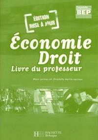 Economie Droit BEP 2e professionnelle : Livre du professeur