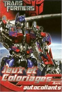 Transformers : Jeux et coloriages : Avec autocollants
