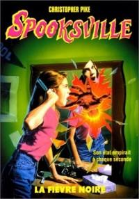 Spooksville n20 - La fièvre noire
