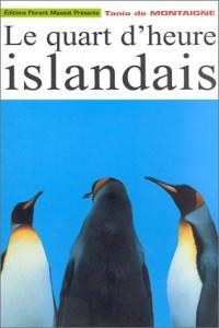Le quart d'heure islandais