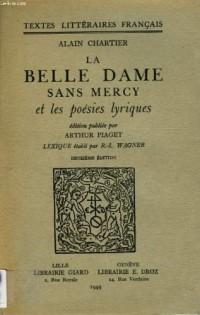 La Belle Dame Sans Mercy et les Poesies Lyriques