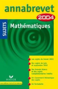 Annabrevet 2004 : Mathématiques (sujets)
