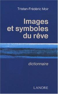Images et symboles du rêve