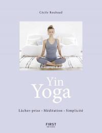Yin Yoga - Respiration Méditation Simplicité