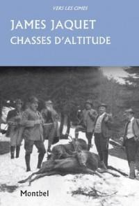Chasses d'altitude : Chamois, brocards et coqs de bruyère