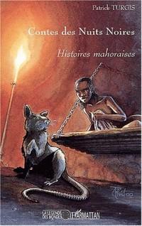 Contes des nuits noires. histoires mahoraises
