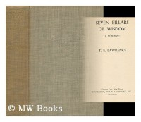 Seven Pillars of Wisdom : a Triumph / T. E. Lawrence