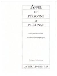 APPEL DE PERSONNE A PERSONNE. Avec CD