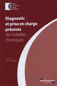 Diagnostic précoce et prise en charge des maladies chroniques