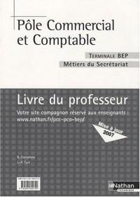 Pôle commercial et comptable Tle BEP secrétariat : Livre du professeur