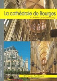 La cathédrale Saint-Etienne de Bourges