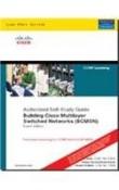 Building Cisco Multilayer Switched Networks (BSMSN) (642-812) (Livre en allemand)