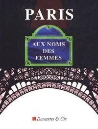 Paris, aux noms des femmes