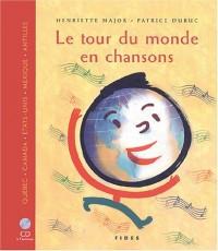 Tour du monde en chansons (1 livre + 1 CD audio)