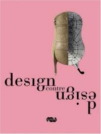 Design contre design : Deux siècles de créations