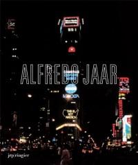 Alfredo Jaar - La politique des images
