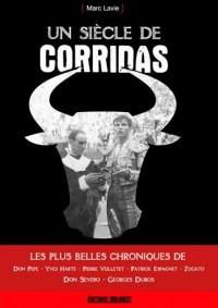 LES PLUS BELLES CHRONIQUES DE CORRIDA