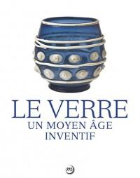 Le verre : Un Moyen Age inventif